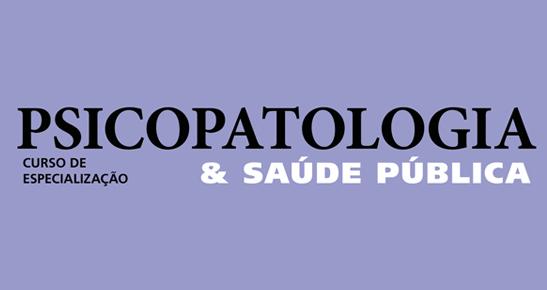 Psicopatologia e Saúde Pública